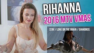 Vocal Coach Reacts to Rihanna - The 2016 MTV VMAs