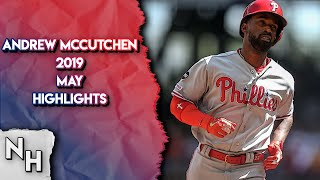 Andrew McCutchen 2019 May Highlights