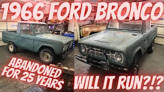 Abandoned 1966 Ford Bronco rescued from the pasture! Will it run after sitting for 25 years?!?