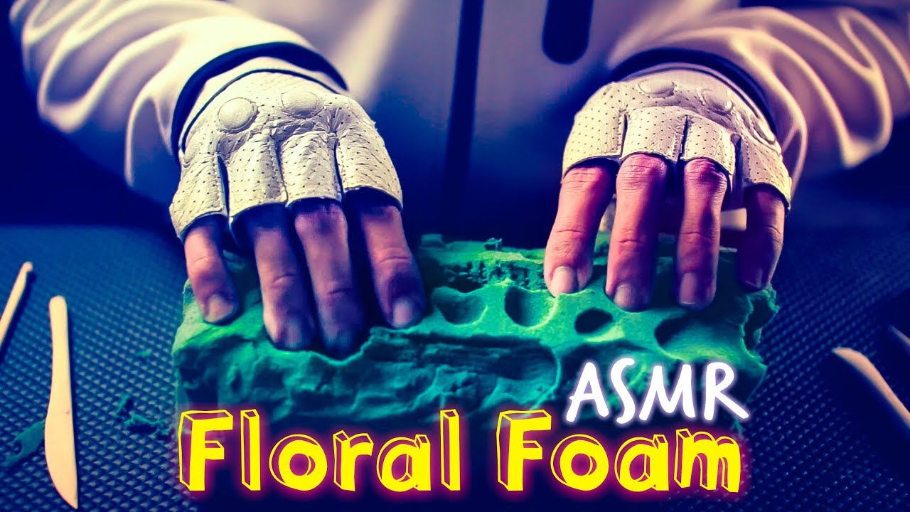 Asmr Floral Foam Crushing Scratching No Talking