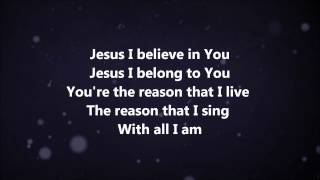 With All I Am - Hillsong United w/ Lyrics