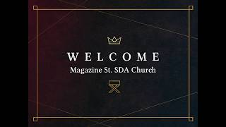 Magazine St. SDA Church Service 5.16.20
