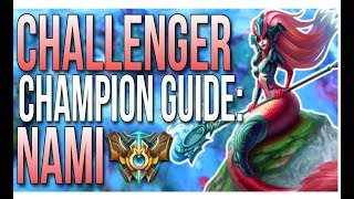 Nami Challenger Champion Guide | How to Play Nami Season 7 - League of Legends