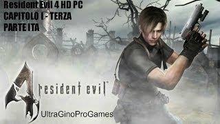 Resident Evil 4 HD PC CAPITOLO I - TERZA PARTE ITA
