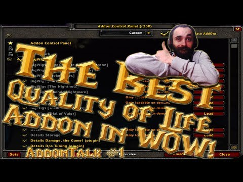 #AddonTalk #1 - Addon Control Panel - The Best Quality of Life & Efficiency  Addon in WOW 100%!