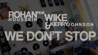 Rohan feat. Wike & Kierry Johnson - WE DON