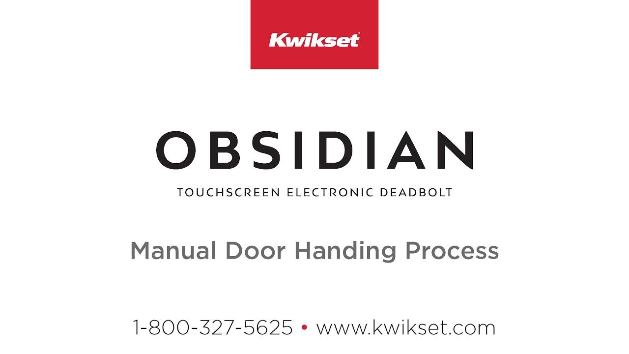 Kwikset Obsidian Manual Door Handing Process Youtube