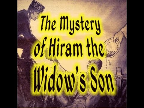 The Mystery of Hiram the Widow's Son