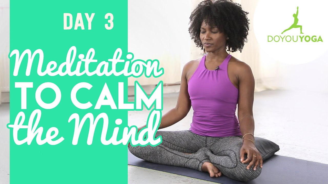 Meditation to Calm The Mind | Day 3 | 30 Day Meditation Challenge