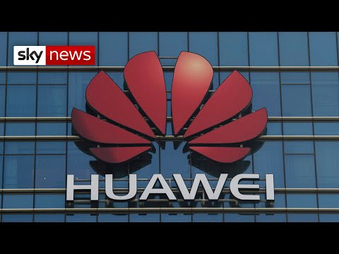 Sky News: UK set to cut Huawei out of 5G network in major U-turn