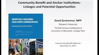 Community Benefit and Anchor Institutions: Linkages and Opportunities