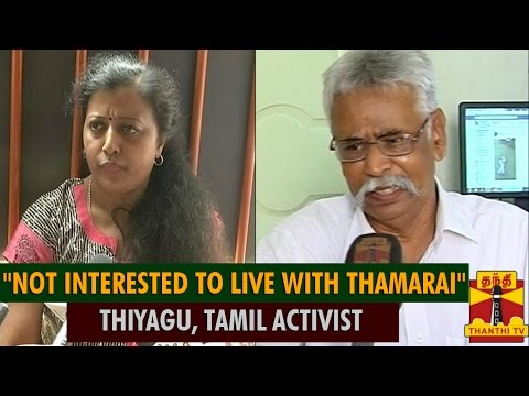 """Not Interested To Live With Lyricist Thamarai"" - Thiyagu, Tamil Activist - Thanthi TV"