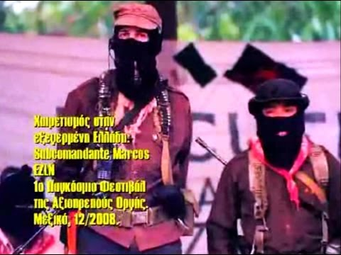 Subcomandante Marcos of Zapatistas salutes the December Revolt in Greece (ENG & GR Subs)
