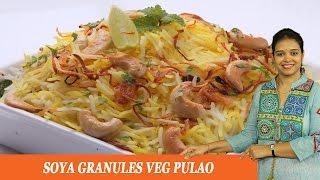 Soya Granules Veg Pulao - Mrs Vahchef