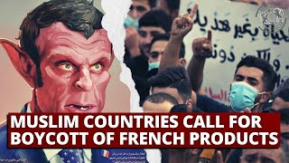 Muslim Countries Call for Boycott of French Products
