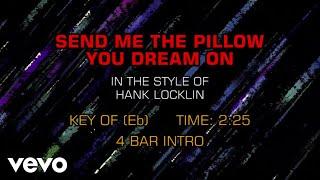 Hank Locklin - Send Me The Pillow You Dream On (karaoke)