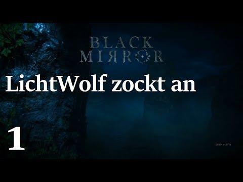 LichtWolf zockt an - Black Mirror (Deutsch) - Teil 1