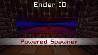 Powered Spawner d'Ender IO