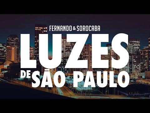 Fernando & Sorocaba - Luzes de São Paulo   Lyric Video