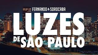 Fernando & Sorocaba - Luzes de São Paulo | Lyric Video thumbnail