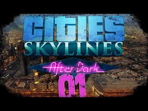 Cities Skylines #1 : Όταν πέφτει το σκοτάδι!