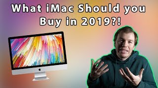 What Should iMac Users do in 2019?!