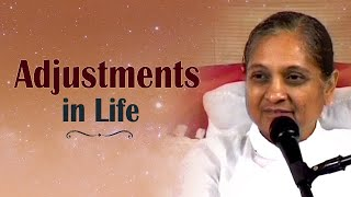 Adjustments in Life