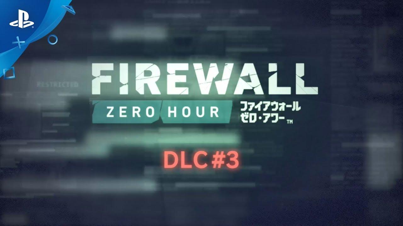 『Firewall Zero Hour』 DLC #3