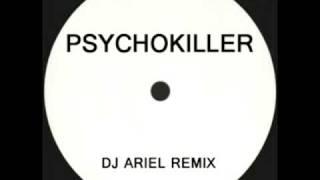 Talking Heads - Psycho Killer (DJ Ariel Remix) - PSY1/1999