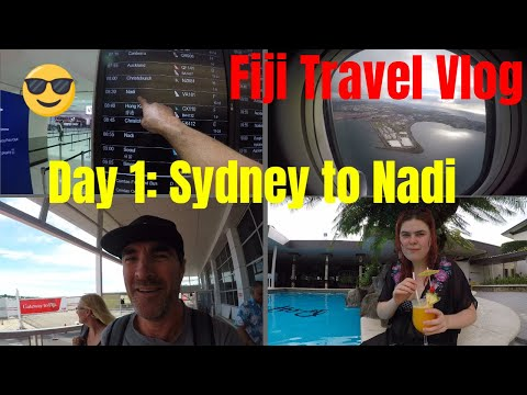 Fiji Travel Vlog Day 1: Sydney To Nadi - Fiji Time!!!