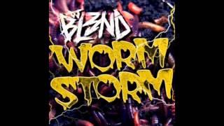 DJ BL3ND - Worm Storm (Original Mix)