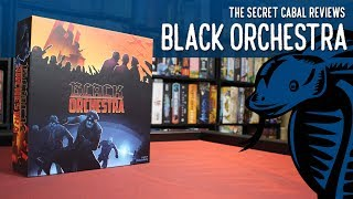 Black Orchestra Overview and Review