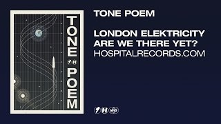 London Elektricity - Tone Poem (Official Video)