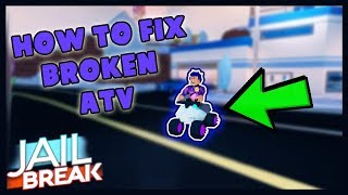 COME FIX ATV GLITCH Roblox Jailbreak