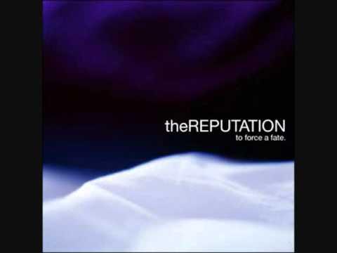 The Reputation - The Ugliness Kicking Around