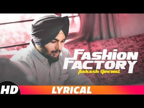 Fashion Factory (Lyrical Video)   Aakash Grewal   Latest Punjabi Songs 2018   Speed Records
