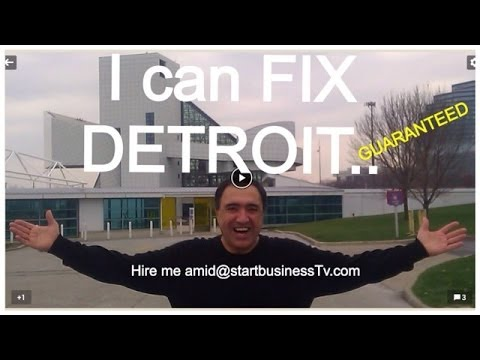 Let's fix Detroit, Entrepreneur-Tells-All Training on How to Start A Business!
