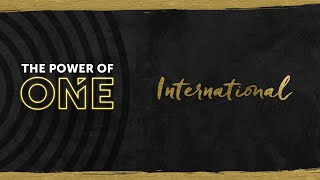 Power of ONE - International