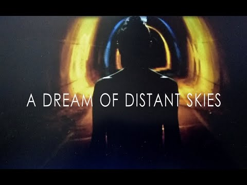 A Dream of Distant Skies