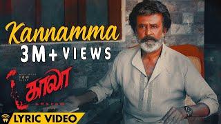 Kannamma - Lyric Video | Kaala (Tamil) | Rajinikanth | Pa Ranjith | Santhosh Narayanan