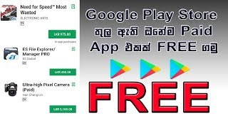 How to get paid android apps for FREE in Google play store | සිංහලෙන් | Tech Forever