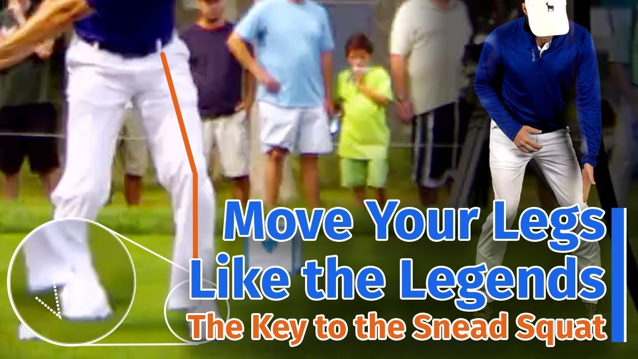 Move Your Legs Like the Legends - The Key to the Snead Squat