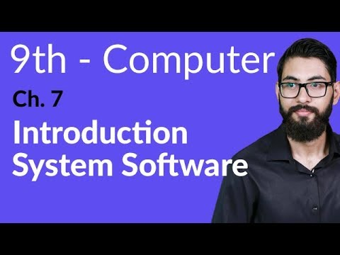 9th Class Computer - Ch 7 - Introduction To System Software - Matric Part 1 Computer