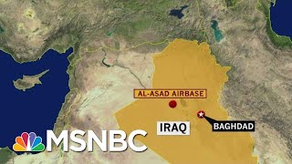 Breaking: Rocket Attack On Iraqi Base Housing U.S. Troops | The Beat With Ari Melber | MSNBC