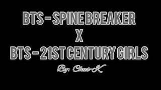 Video [BTS (방탄소년단) MASHUP] SPINE BREAKER x 21st CENTURY GIRLS (3D Use headphones) download MP3, 3GP, MP4, WEBM, AVI, FLV Juni 2018