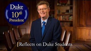 Repeat youtube video Duke's President-elect Reflects on Students