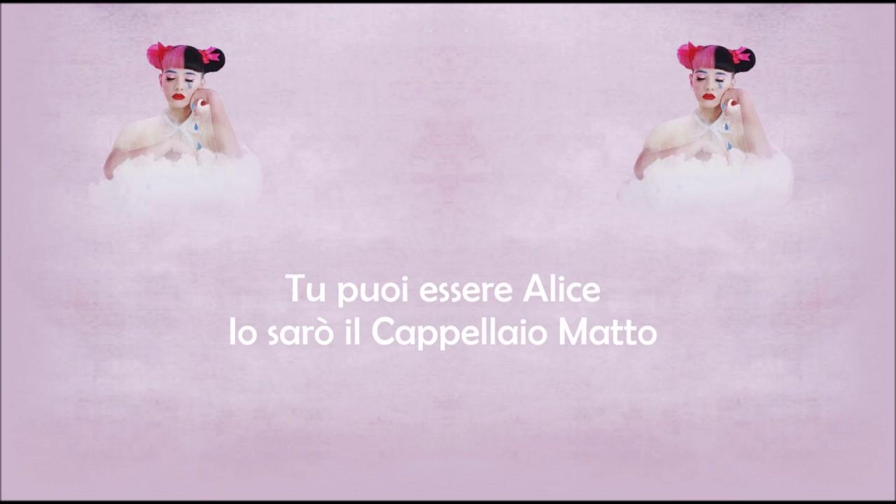 Melanie Martinez Mad Hatter Traduzione In Italiano Youtube