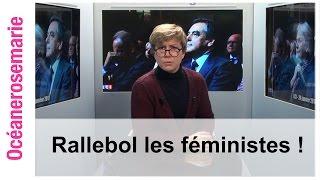 Océanerosemarie : Rallebol les féministes !