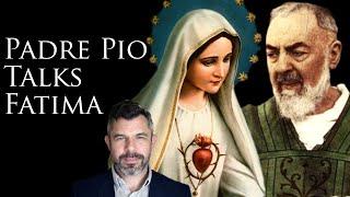 Padre Pio on Third Secret of Fatima: False Church and Great Apostasy