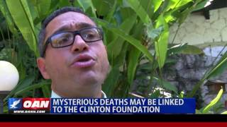 Mysterious Deaths May Be Linked to the Clinton Foundation